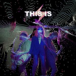 THIS IS - This Is